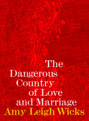 Dangerous Country Of Love And Marriage Book