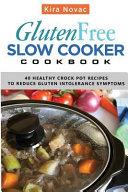 Gluten Free Slow Cooker Cookbook Book
