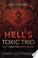 Hell s Toxic Trio