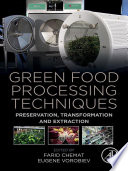 Green Food Processing Techniques