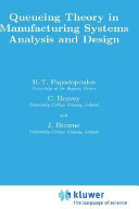 Queueing Theory in Manufacturing Systems Analysis and Design