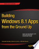 Building Windows 8 1 Apps from the Ground Up