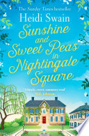 """Sunshine and Sweet Peas in Nightingale Square"" by Heidi Swain"