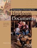 Organizing   Preserving Your Heirloom Documents