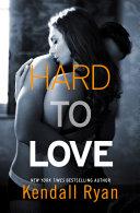 Hard to Love