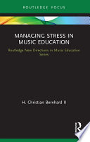 Managing Stress in Music Education