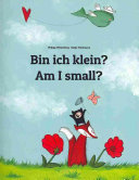 Am I Small    Bin Ich Klein  Book PDF