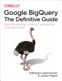 Pdf Google BigQuery: The Definitive Guide Telecharger
