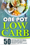 One Pot Low Carb