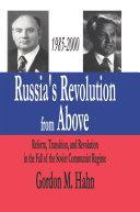 Russia's Revolution from Above, 1985-2000 [Pdf/ePub] eBook