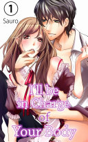 I'll be in Charge of Your Body Vol.1 (TL Manga) Pdf/ePub eBook