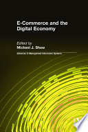 E Commerce and the Digital Economy