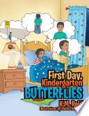 First Day  Kindergarten Butterflies Book
