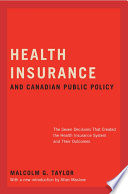 Health Insurance And Canadian Public Policy Book PDF