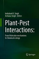 Plant Pest Interactions  From Molecular Mechanisms to Chemical Ecology Book