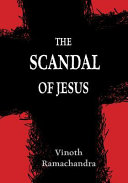 The Scandal of Jesus