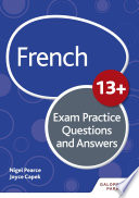 French for Common Entrance 13  Exam Practice Questions and Answers  New Edition