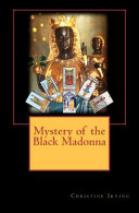 Mystery of the Black Madonna