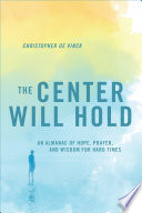 The Center Will Hold