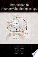 """""""Introduction to Neuropsychopharmacology"""" by Leslie Iversen, Susan Iversen, Floyd E. Bloom, Robert H. Roth"""