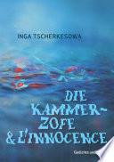 Die Kammerzofe & L'Innocence