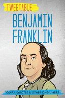 Tweetable Benjamin Franklin