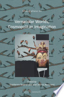 Vernacular Worlds, Cosmopolitan Imagination