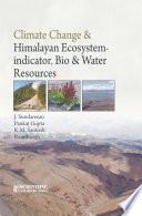 CLIMATE CHANGE & HIMALAYAN ECOSYSTEM - INDICATOR, BIO & WATER RESOURCES