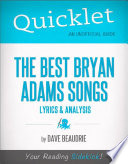 Quicklet on the Best Bryan Adams Songs  Lyrics and Analysis