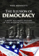 The Illusion Of Democracy