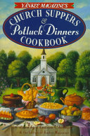 Yankee Magazine s Church Suppers   Potluck Dinners Cookbook Book