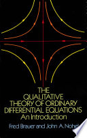The Qualitative Theory of Ordinary Differential Equations
