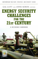 Energy Security Challenges for the 21st Century: A Reference Handbook [Pdf/ePub] eBook