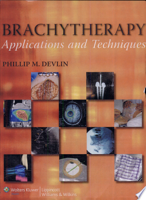 Download Brachytherapy Free Books - Reading Best Books For Free 2018