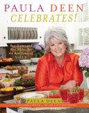 Paula Deen Celebrates! Pdf/ePub eBook