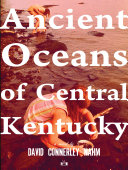 Pdf Ancient Oceans of Central Kentucky