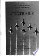 Contrails Air Force Academy Cadet Handbook