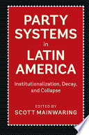 Party Systems In Latin America