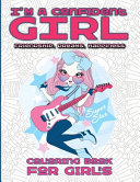 I m A Confident Girl   Coloring Book For Girls   Friendship  Dreams  Happiness Book