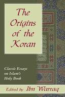 The Origins of the Koran