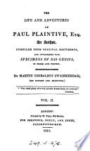 The life and adventures of Paul Plaintive, esq., by Martin Gribaldus Swammerdam