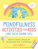 Mindfulness Activities for Kids (And Their Grown-ups)
