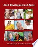 """Adult Development and Aging"" by John Cavanaugh, Fredda Blanchard-Fields"