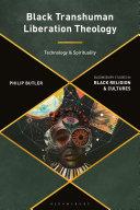 Black Transhuman Liberation Theology [Pdf/ePub] eBook