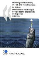 Dictionnaire Multilingue Des Poissons Et Produits de la Pêche