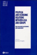 Political and Economic Relations Between Asia and Europe Book