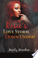 Rosie?s LOVES TORM Down Under!
