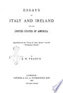 Essays on Italy and Ireland, and the United States of America ...