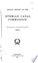 Annual Report of the Isthmian Canal Commission for the Year Ending