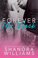Forever, Mr. Black